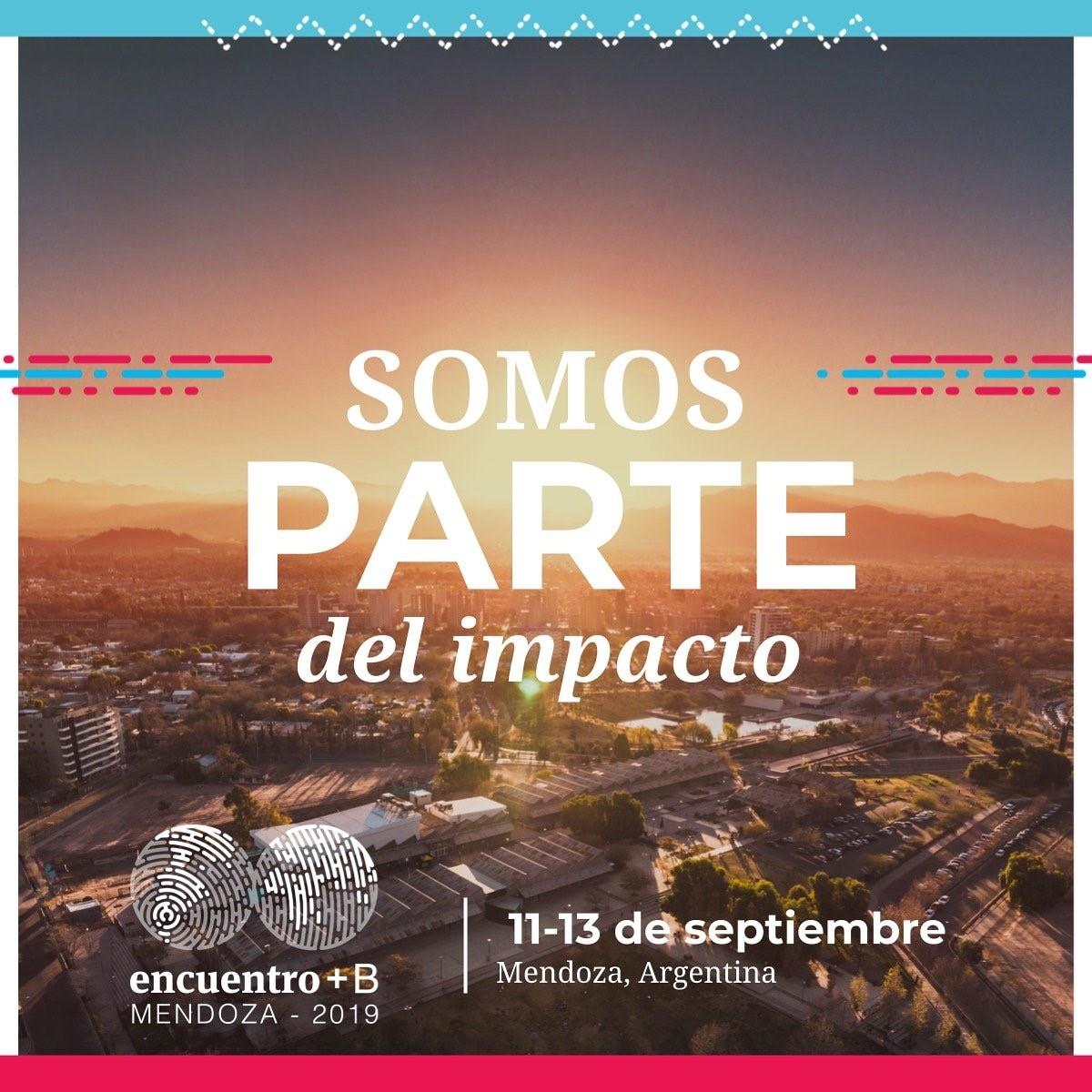 Encuentro Mendoza+B: Pasión & Innovación de Triple Impacto