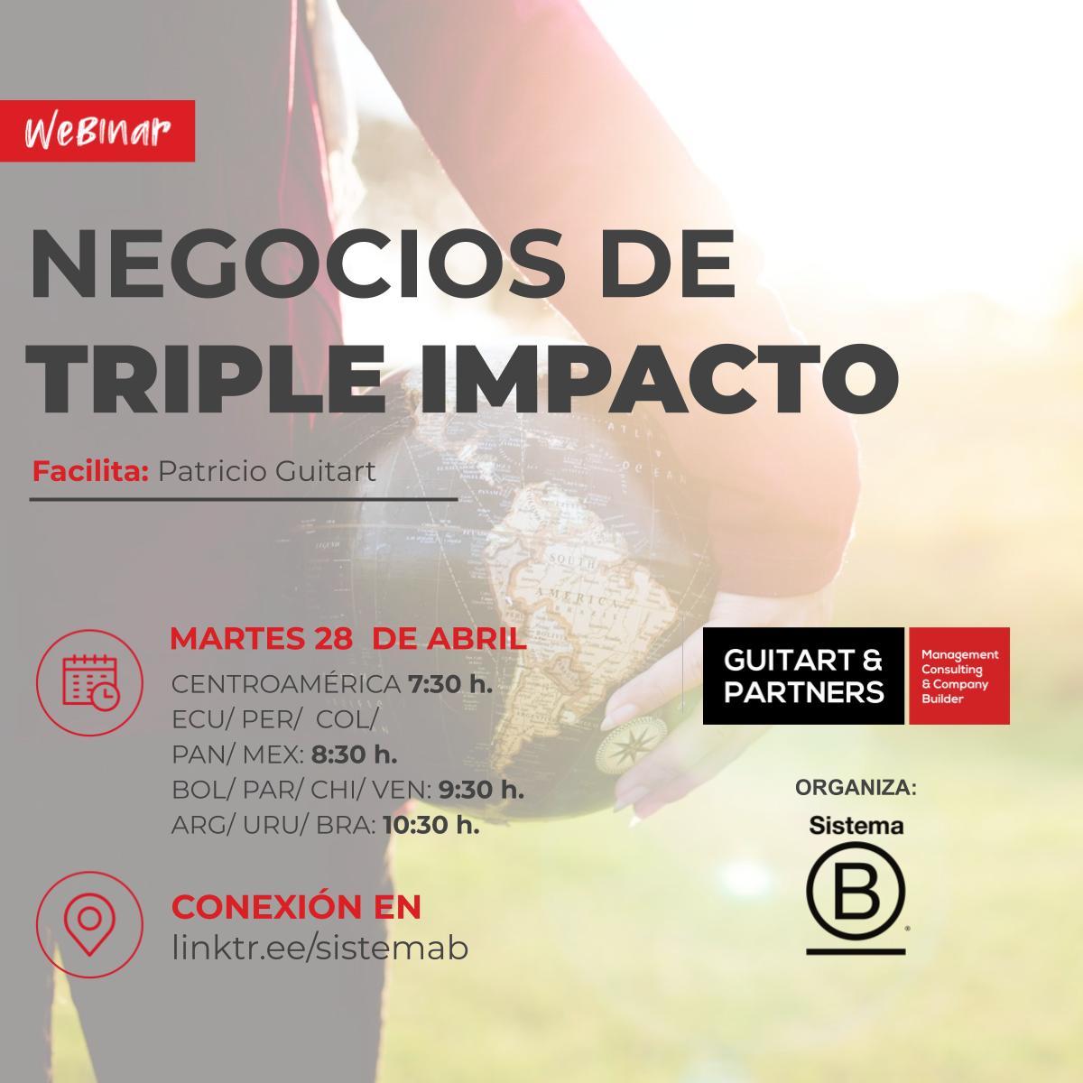 Negocios de Triple Impacto: Como encontrar oportunidades de crecimiento en contextos de incertidumbre